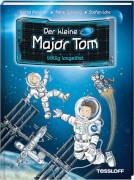 Der kleine Major Tom. Band 1. Völlig losgelöst, Lesebuch, 72 Seiten, ab 8 Jahren